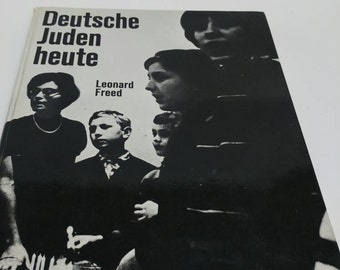 Deutsche Juden heute Leonard Freed Jewish history book