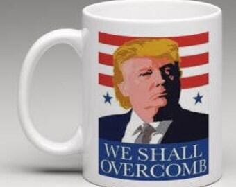 Donald Trump - We shall overcomb