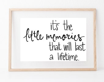 Hand lettered home wall art, print, typography gift, holiday present, bedroom home decor quote, card, mom sister friend dad brother,memories