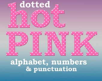 Hot pink dotted digital alphabet clipart, polka dots printable font with large and small letters, numbers and punctuation; commercial use