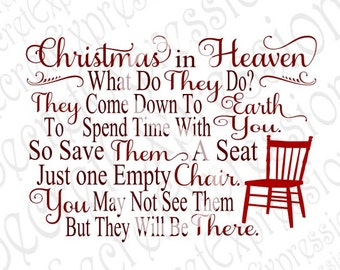 Christmas Heaven Svg, Empty Chair Svg, Sympath svg, Christmas svg, Digital Cutting File, DXF, JPEG, SVG Cricut, Svg Silhouette, Print File