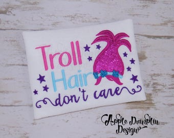 Troll Hair Don't Care Applique Design, Machine Embroidery Design, Trolls Movie, Poppy, Branch, Girl Embroidery, 4x4, 5x7, 6x10