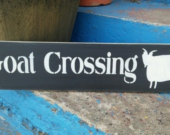 Goat crossing, stenciled wood sign, goat sign, goat decor, farmhouse decor