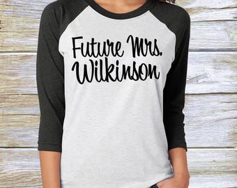Future Mrs Personalized Baseball T-Shirt. Very Soft and Comfortable. izes XS-3XL. Many Colors. Bridal Shower Shirt. Bachelorette T-Shirt