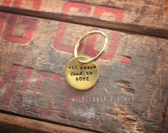 All Roads Lead to HOME keychain | hand stamped