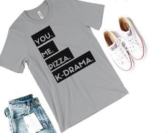 You, Me, Pizza, K-Drama Shirt- Korean Shirt, k-pop, k-drama, kawaii, k drama, kdrama shirt, korean drama, korean fashion
