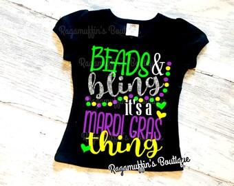 Beads and Bling shirt, Mardi Gras shirt, girls mardi gras shirt, beads and bling its a mardi gras thing shirt, toddler mardi gras shirt