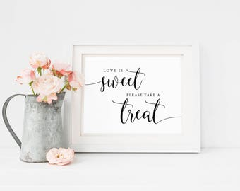 Love Is Sweet Sign Printable, Take A Treat Wedding Signage, Candy Buffet Sign, Treat Table Sign, Dessert Table Sign, Rustic Reception Decor