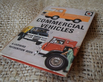 Commercial Vehicles. A Vintage Ladybird Book. A Ladybird Recognition Book. Series 584. 1973