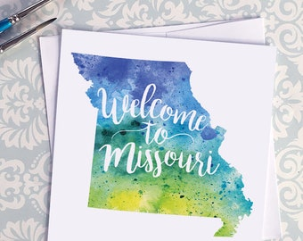 Missouri Watercolor Map Greeting Card, Welcome to Missouri Hand Lettered Text, Gift or Postcard, Giclée Print, Map Art, Choose From 5 Colors