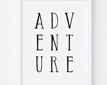 Adventure Print, Adventure Printable, Adventure Poster, Wonderlust Quote, Adventure Wall Art, Typography Print, Travel Printable, Nursery