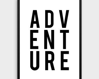 Adventure Print | Adventure Wall Art, Adventure Printable, Large Printable Art, Travel Quotes, Wall Art Travel