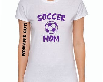Soccer Mom or Dad - Black, White or Gray T-Shirt