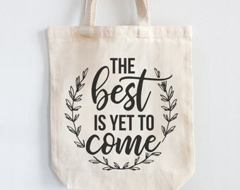 Canvas Tote Bag 100% Cotton - Yet to Come | Grocery Tote | Gift Idea | Shoulder Bag | Custom Tote Bag | Project Bag | Canvas Tote