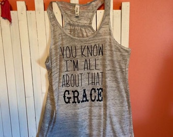 I'm All About That Grace flowy tank | Womens | Teens