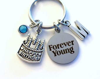 Forever Young Keychain, Gift for Birthday Present Key Chain, Happy Birthday Cake Keyring Jewelry Initial Birthstone letter 40 50 60 65 70 75