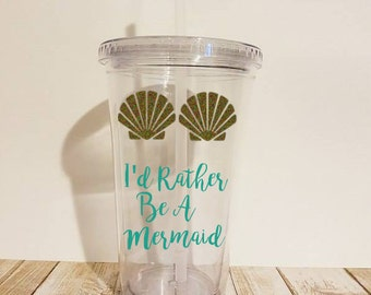 I'd Rather Be a Mermaid Tumbler, Mermaid Tumbler, Mermaid Life, Mermaid Tumblers, Beach Tumbler, Mermaid Christmas, Mermaid Gift, Tumbler