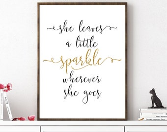 She Leaves A Little Sparkle Wherever She Goes, Girls Room Decor, Sparkle  Quote,
