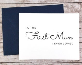 To the First Man I Ever Loved Card, Dad Card, Wedding Day Card, Father of the Bride, Father of the Bride Gift  - (FPS0016)