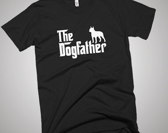 Boston Terrier DogFather T-Shirt