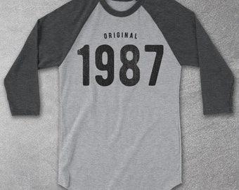 30th Birthday for Him & Her - Original 1987 Tee - Baseball Raglan Shirt - 30th Birthday gift - 30th Birthday Shirt  - Funny tshirt