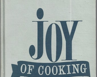 JOY of COOKING by Irma Rombauer & Marion Becker 1967
