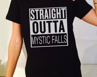 Straight Outta Mystic Falls Vampire Diaries TV Show Inspired. Male and Female T-shirt