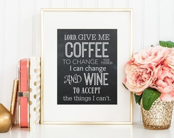 Lord Give Me Coffee Print, Coffee and Wine Art, Wall Art, Digital Download, Home Decor, Chalkboard, Printable Art, Wine, Instant Download