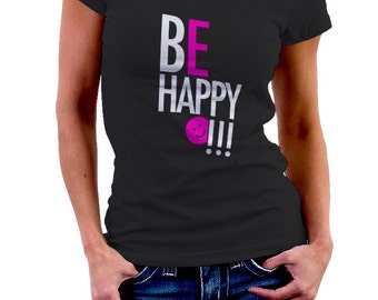 BE HAPPY - Black T-shirt to convey the mood Tshirt woman • 007