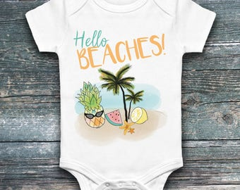 "Onesie for baby ""Hello BEACHES"" onesie, beach, pineapple, lemon water, Palm, humor, summer melon, Star, choice of colors, unisex"