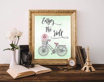Enjoy the ride, bicycle print, bike with flowers art print, bicycle decor, floral bike, travel art print, travel poster, floral bicycle art