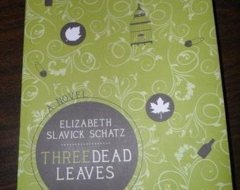Three Dead Leaves