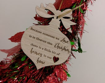 Laser cut Tasmanian Oak timber Christmas ornament. Because someone we love is in heaven quote