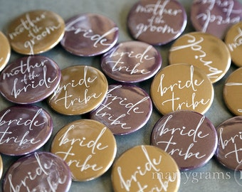 Bride Tribe Buttons, Bridal Party, Bride, Mother of Bride/Groom, Fun Bachelorette Pinbacks, Gift Idea Bridal Shower Cute Squad Buttons