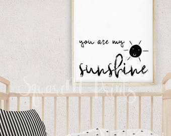 You Are MY SUNSHINE Quote Wall Art, Black White Baby Print, Nursery Wall Art, Love Quote Sign, Monochrome Nursery Decor, Digital Download