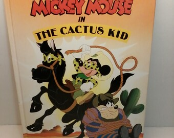 Mickey Mouse in The Cactus Kid Disney Book 1990 Great Condition Walt Disney Vintage Children's Book