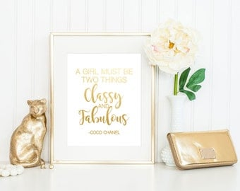 CoCo Chanel Quote Classy and Fabulous. Gold Foil Print. 5x7, 8x10, 11x14