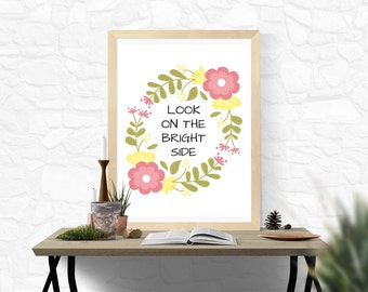Look On The Bright Side, Motivational Print, Office Decor, Digital Print, Inspirational Quote, Home Decor