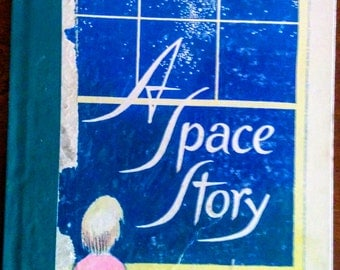 A Space Story, first edition