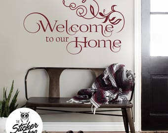 Welcome Decal - Welcome to Our Home