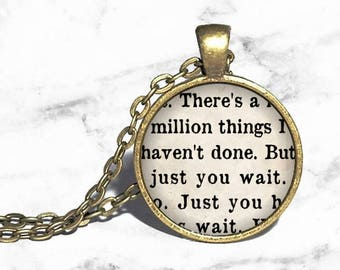 Alexander Hamilton, 'There's a million things I haven't done, but just you wait', Lin Manuel Miranda, Musical Jewelry, Book Page Style