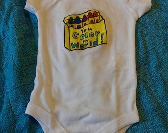 You Color My World onesie or toddler shirt