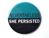Nevertheless She Persiste...