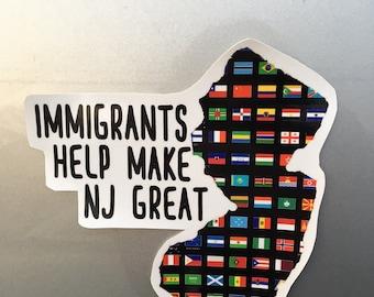 Immigrants Help Make NJ Great Vinyl Bumper Sticker