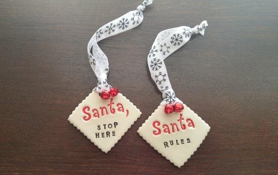Ceramic Santa Signs - Santa Stop Here - Santa Rules - Ornament - Stoneware - Holiday - Christmas - Kids - Holiday Decor - Christmas Ornament