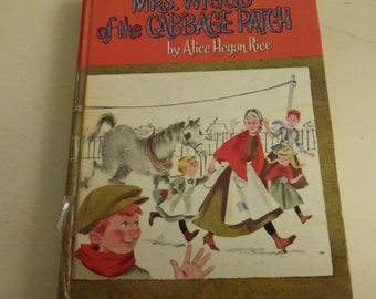 Vintage Children's Bookk Mrs. Wiggs of the Cabbage Patch by Alice Hegan Rice