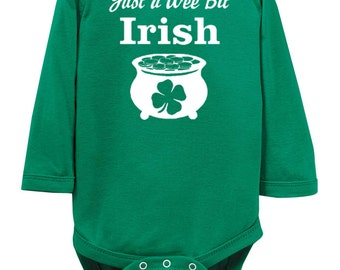 Just a Wee Bit Irish- St. Patrick's Day Long Sleeve Bodysuit for baby/infant