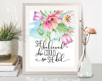 """ArtCult printable download artwork, inspiration quote """"She believed she could so she did"""" digital typography art print, teen room decor"""