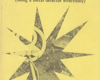 Coinshooting How and Where to Do It Using a Metal Detector Effectively 1973
