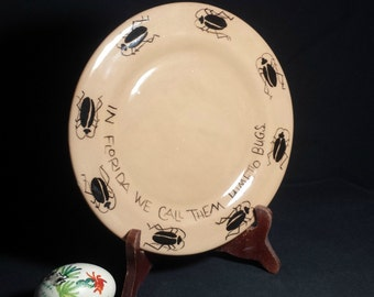Florida Souvenir Plate / Palmetto Bug Plate / In Florida We Call Them Palmetto Bugs Plate / Kitschy Hand Painted Florida Souvenir